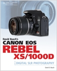 cover image - David Busch's Canon EOS Rebel XS/1000D Guide to Digital SLR Photography