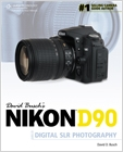 cover image - David Busch's Nikon D90 Guide to Digital SLR Photography