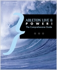 cover image - Ableton Live 8 Power!, The Comprehensive Guide
