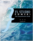 cover image - FL Studio Power!, The Comprehensive Guide