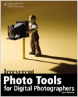 cover image - Irreverent Photo Tools for Digital Photographers