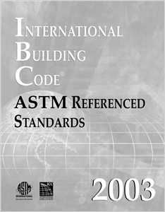 cover image - 2003 International Building Code-ASTM Referenced Standards