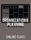 cover image - Organization and Planning (Online Class)