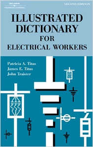 cover image - Illustrated Dictionary for Electrical Workers
