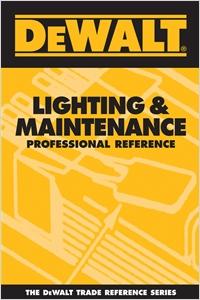 cover image - DEWALT® Lighting & Maintenance Professional Reference