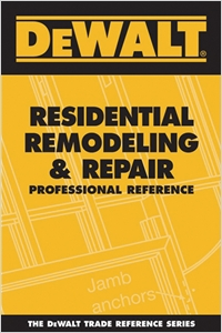 cover image - DEWALT® Residential Remodeling and Repair Professional Reference