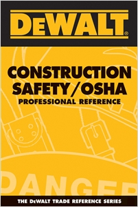 cover image - DEWALT® Construction Safety/OSHA Professional Reference