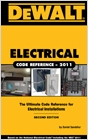 cover image - DEWALT® Electrical Code Reference, Based on the 2011 National Electrical Code