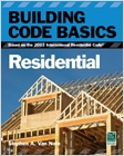 cover image - Building Code Basics, Residential, Based on the 2012 International Residential Code