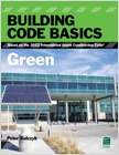 cover image - Building Code Basics, Green, Based on the International Green Construction Code