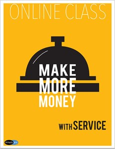 cover image - Make More Money with Service: Online Class
