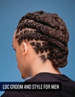 cover image - Loc Groom and Style for Men (Video and Step-by-Step PDF)