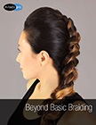 cover image - Beyond Basic Braiding Video Package