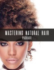 cover image - Mastering Natural Hair Package