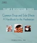 cover image - Milady's Aesthetician Series: Common Drugs and Side Effects: A Handbook for the Aesthetician