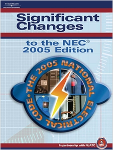 cover image - Significant Changes to the NEC 2005 Edition, Based on the 2005 National Electric Code