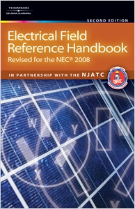 cover image - Electrical Field Reference Handbook, Revised for the NEC® 2008