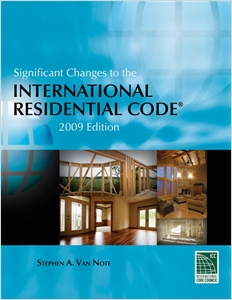 cover image - Significant Changes to the International Residential Code: 2009 Edition