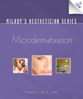 cover image - Milady's Aesthetician Series, Microdermabrasion