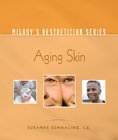cover image - Milady's Aesthetician Series, Aging Skin