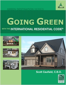 cover image - Going Green with the International Residential Code