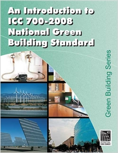 cover image - Introduction to the ICC 700 - 2008 National Green Building Standard