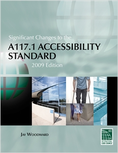 cover image - Significant Changes to the A117.1 Accessibility Standard, 2009 Edition