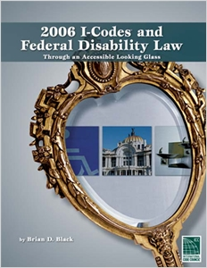 cover image - 2006-I Codes/Federal Disability Law: Through an Accessible Looking Glass