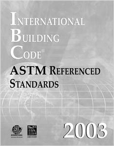 cover image - 2003 International Building Code-ASTM Referenced Standards